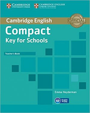 Compact Key for Schools - Teacher's Book - cambridge - 9781107618725