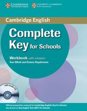 Complete Key for Schools - Student's Pack with Answers : Student's Book with CD-ROM, Workbook with Audio CD - cambridge - 9781107621732