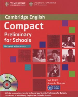 Compact Preliminary for Schools - Workbook without Answers with Audio CD - cambridge - 9781107635395 -
