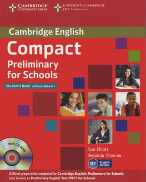 Compact Preliminary for Schools - Student's Book without Answers with CD-ROM - cambridge - 9781107694095 -