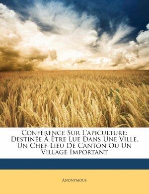 Conférence Sur L'apiculture - Nabu Press - 9781149691915 -