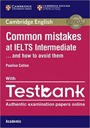 Common Mistakes at IELTS... and How to Avoid Them Intermediate - cambridge - 9781316629390 -