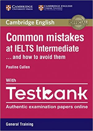 Common Mistakes at IELTS... and How to Avoid Them Intermediate - cambridge - 9781316629420 -