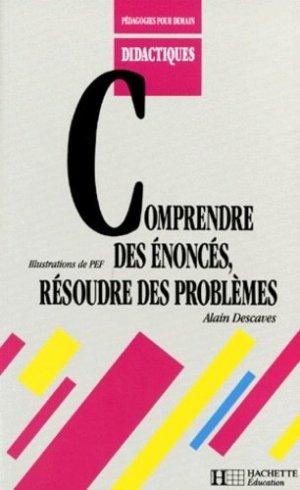 Comprendre des énoncés, résoudre des problèmes - Hachette - 9782010194399 -