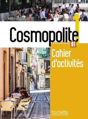 COSMOPOLITE 1 A1 CAHIER ACTIVITES + CD - hachette - 9782014015980 -