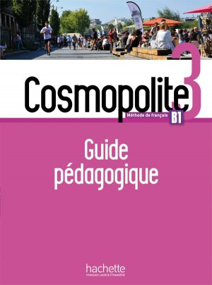 Cosmopolite 3 - Guide pédagogique + audio MP3 - hachette français langue etrangère - 9782015135496 -