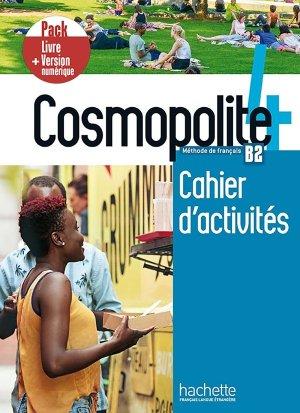 Cosmopolite 4 - Pack Cahier d'activités + Version numérique - hachette français langue etrangère - 9782017133711 -