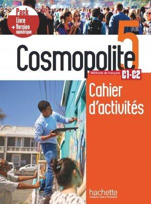 Cosmopolite 5 - Pack Cahier + Version numérique - hachette français langue etrangère - 9782017141808 -
