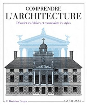 Comprendre l'architecture - dessain et tolra - 9782035854025 -