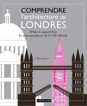 Comprendre l'architecture de Londres - larousse - 9782035899460 -