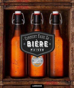 Comment faire sa bière maison - larousse - 9782035924629 -