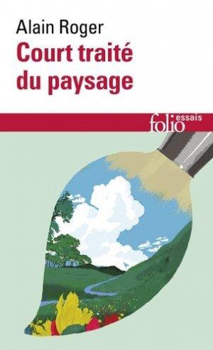 Court traité du paysage - gallimard editions - 9782072721588 -
