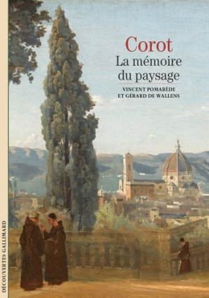 Corot. La mémoire du paysage - gallimard editions - 9782072894244 -