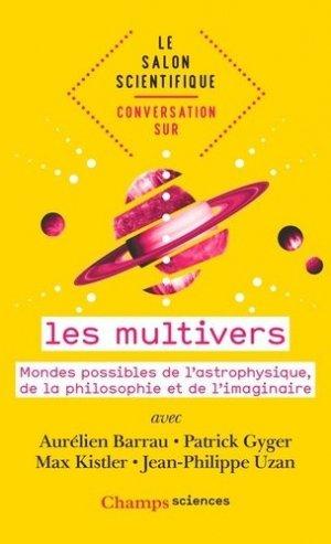 Conversation sur les multivers - flammarion - 9782081478879 -