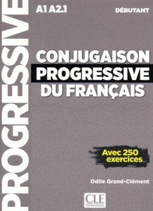 Conjugaison progressive du français A1 A2.1 débutant - cle international - 9782090384437 -