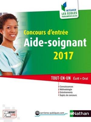 Concours d'entrée aide-soignant 2017 - nathan - 9782091647388 -