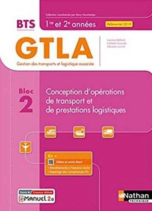 Conception d'opérations de transport et de prestations logistiques BTS GTLA 1re et 2e années - Nathan - 9782091673127 -