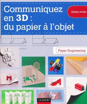 Communiquez en 3D : du papier à l'objet - dunod - 9782100541140 -