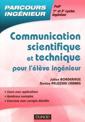 Communication scientifique et technique pour les élèves ingénieur - dunod - 9782100545056 -