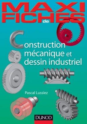 Construction mécanique et de dessin industriel - dunod - 9782100547883