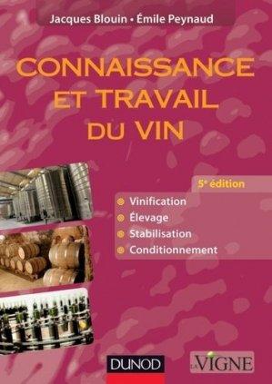 Connaissance et travail du vin - dunod - 9782100573523 -