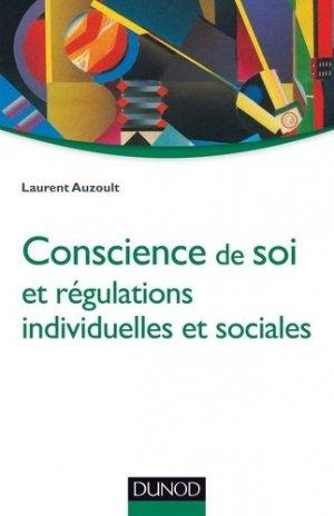 Conscience de soi et régulations individuelles et sociales - dunod - 9782100579785 -