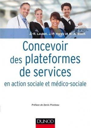 Concevoir des plateformes de services en action sociale et médico-sociale - dunod - 9782100740437 -