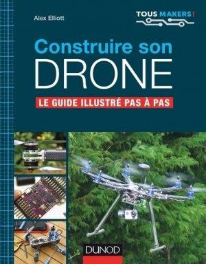 Construire son drone - Le guide complet pas à pas-dunod-9782100758487