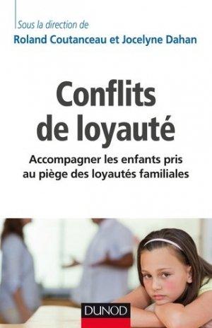 Conflits de loyauté - dunod - 9782100763238 -