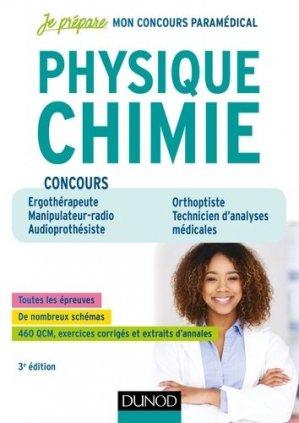 Concours paramédicaux Physique Chimie - 3e éd - Ergothérapeute, Manipulateur radio, Audioprothésiste - dunod - 9782100784301 -