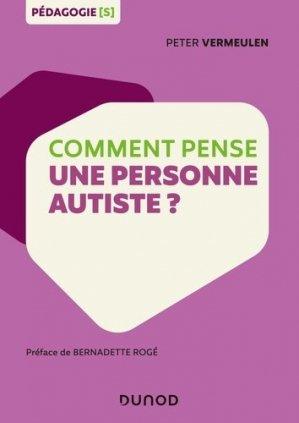 Comment pense une personne autiste ? - dunod - 9782100787432