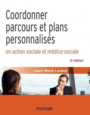 Coordonner parcours et plans personnalisés en action sociale et médico-sociale - dunod - 9782100802050