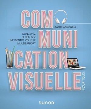 Communication visuelle pour tous - dunod - 9782100802104 -