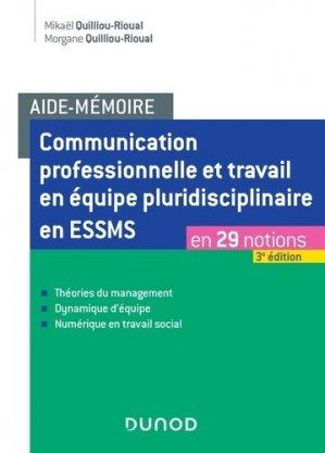 Communication professionnelle et travail en équipe pluridisciplinaire en ESSMS - dunod - 9782100806096 -