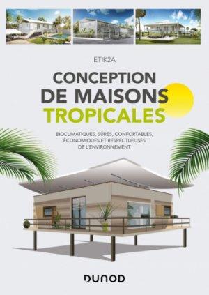 Conception de maisons tropicales - dunod - 9782100807161 -