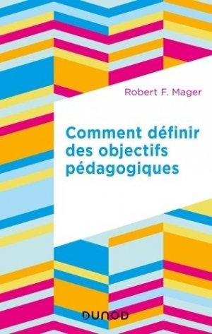 Comment définir des objectifs pédagogiques - Dunod - 9782100808120 -