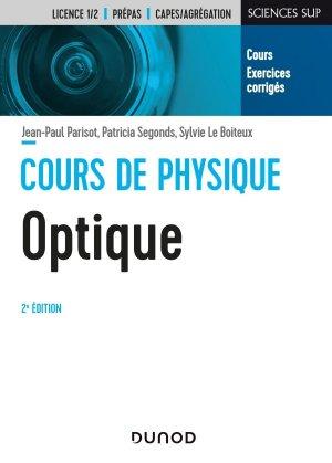 Cours de physique - Optique - 2e éd. - dunod - 9782100810864 -
