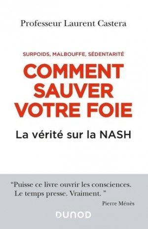 Comment sauver votre foie - La vérité sur la NASH - dunod - 9782100817344 -