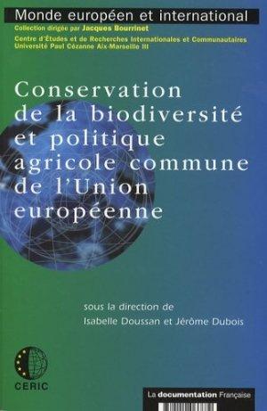 Conservation de la biodiversité et politique agricole commune de l'Union Européenne - la documentation francaise - 9782110066879 -