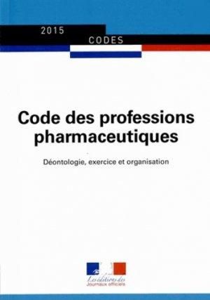 Code des professions pharmaceutiques - journaux officiels - 9782110769305 -