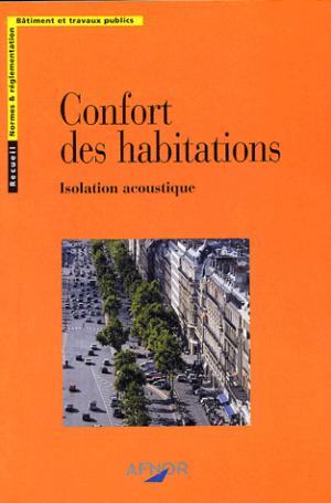Confort des habitations - afnor - 9782121633114 -