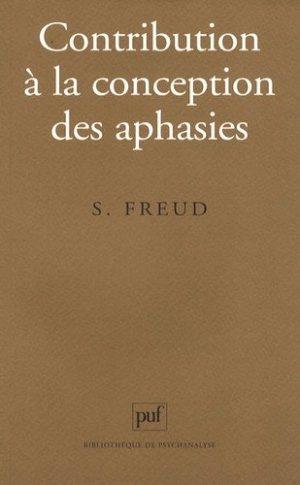Contribution à la conception des aphasies. Une étude critique - puf - presses universitaires de france - 9782130577904 -