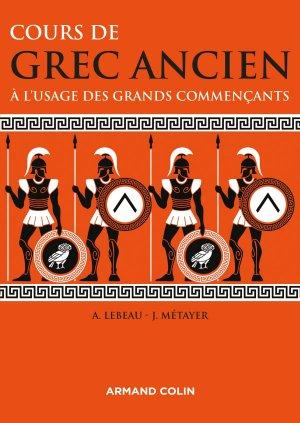 Cours de grec ancien à l'usage des grands commençants - armand colin - 9782200613884 -