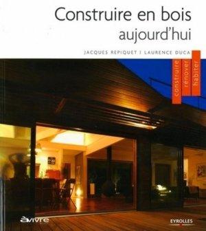 Construire en bois aujourd'hui - eyrolles - 9782212115239 -