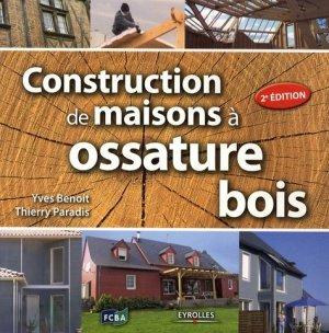Construction de maisons à ossature bois - Eyrolles - 9782212124293 -