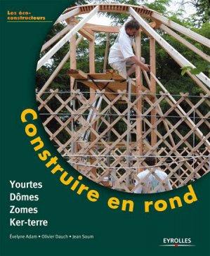 Construire en rond - eyrolles - 9782212125917 -