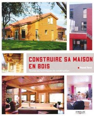 Construire sa maison en bois - eyrolles - 9782212134735 -