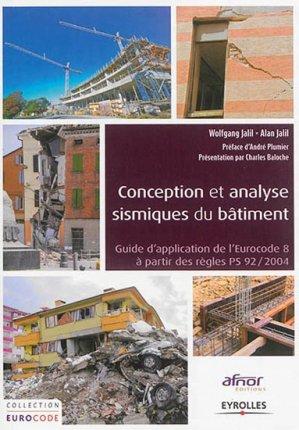 Conception et analyse sismique du bâtiment - eyrolles / afnor éditions - 9782212138733 -