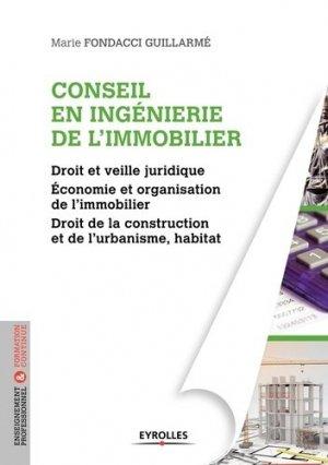 Conseil en ingénierie de l'immobilier - Eyrolles - 9782212674613 -