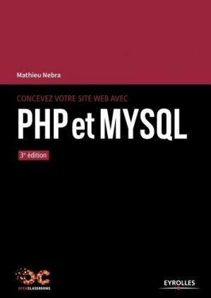 Concevez votre site web avec PHP et MySQL - eyrolles - 9782212674750 -